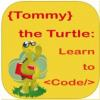 Tommy the Turtle – Learn to Code