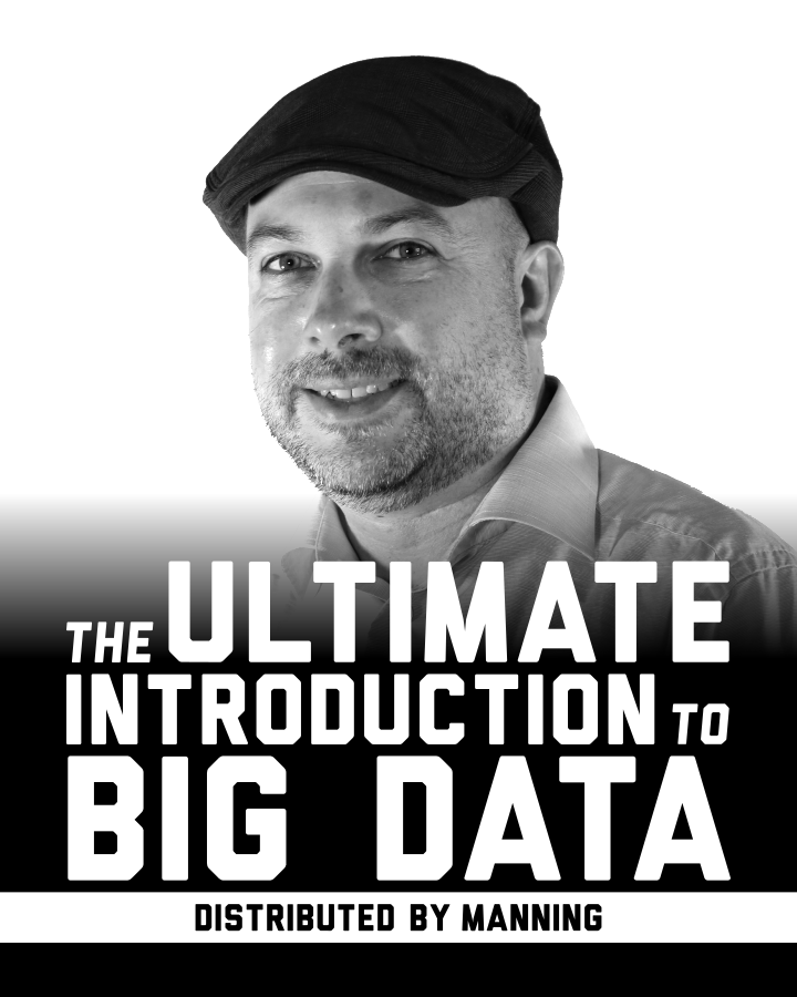 "<a href=""https://www.manning.com/livevideo/the-ultimate-introduction-to-big-data"" target=""_blank"" rel=""noopener noreferrer nofollow"">Источник</a>"