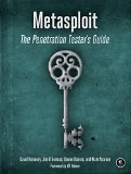Metasploit: The Penetration Tester's Guid